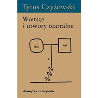 Wiersze i utwory teatralne (422 str.)