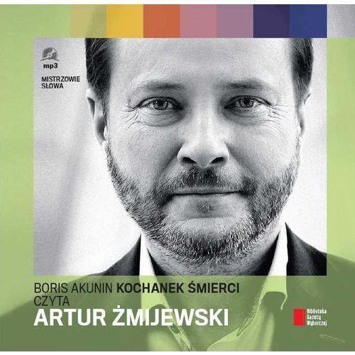 Kochanek śmierci czyta Artur Żmijewski. Audiobook (2015)