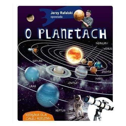 Jerzy rafalski opowiada o planetach wyd. 2020 - jerzy rafalski, Jerzy Rafalski