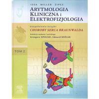 Arytmologia kliniczna i elektrofizjologia Tom 2 (518 str.)
