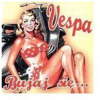 Vespa - Bujaj Się ... - Zostań stałym klientem i kupuj jeszcze taniej (5905674940575)