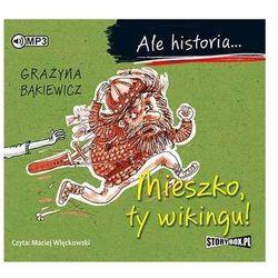Historia  Grażyna Bąkiewicz