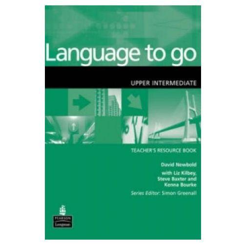 LANGUAGE TO GO UPPER-INTERMEDIATE TEACHERS COURSE BOOK, oprawa miękka