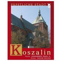 Koszalin Papstliche Stadt, Biały Kruk