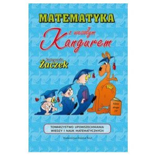 Matematyka z wesołym kangurem SP 2 Żaczek w.2019 - wielu autorów, Wielu Autorów