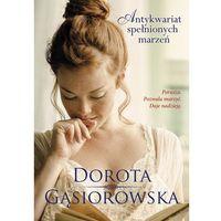 Antykwariat spełnionych marzeń - Dorota Gąsiorowska, Między Słowami