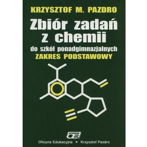 Zbiór zadań z chemii do szkół ponadgimnazjalnych, OE Pazdro