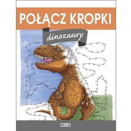 DINOZAURY POŁĄCZ KROPKI, Wydawnictwo Rea