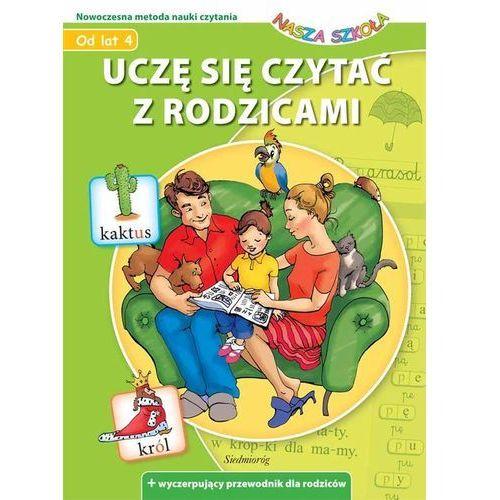 Uczę się czytać z rodzicami Nasza Szkoła, praca zbiorowa