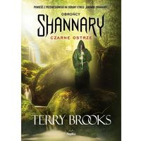 Czarne ostrze. Obrońcy Shannary - Terry Brooks (9788376746319)