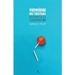 Reportaż  Łukasz Pilip