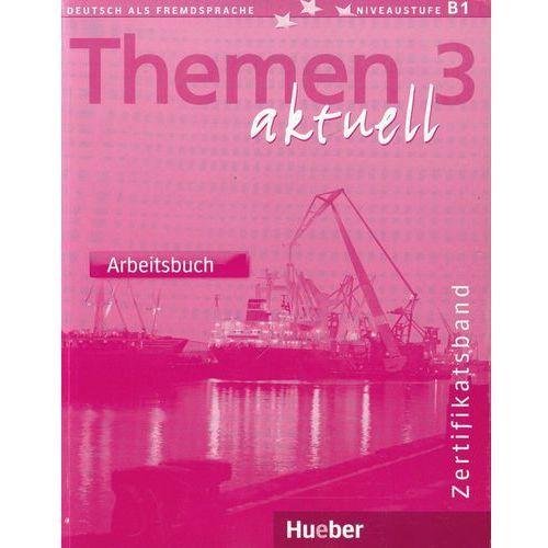 Themen aktuell 3 Zertifikatsband Arbeitsbuch (2004)