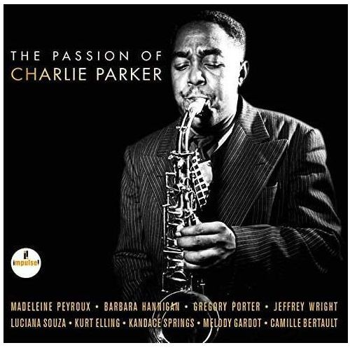 Passion Of Charlie Parker (Lp) (0602557441543)