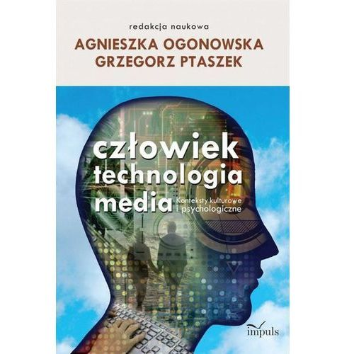 Człowiek technologia media, Grzegorz Ptaszek