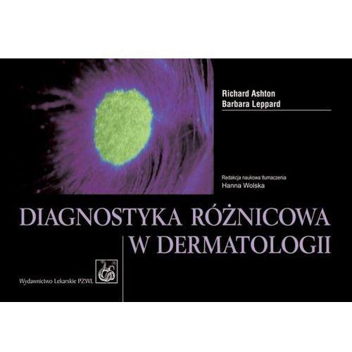 Diagnostyka Różnicowa W Dermatologii, oprawa miękka