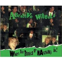 Captain oi Abrasive wheels - when the punks go marching in ! (5032556302524)