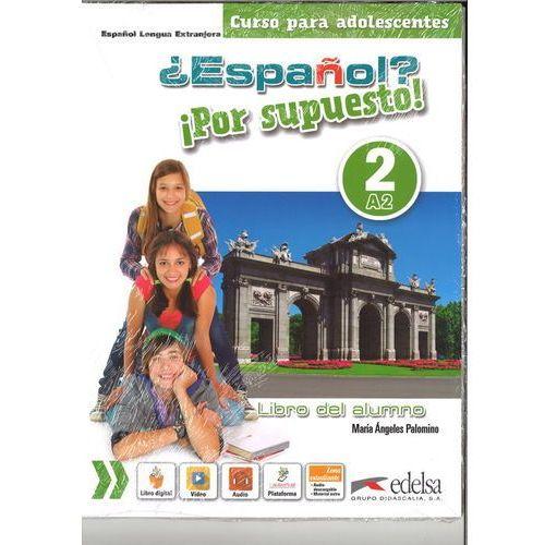 Espanol por supuesto 2-A2 podręcznik, EDELSA
