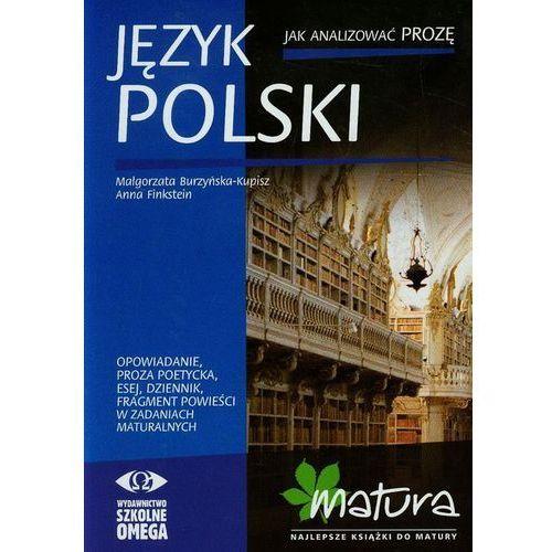 Matura 2013. Język polski. Jak analizować prozę (2008)