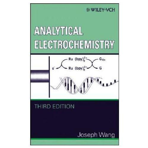 Analytical Electrochemistry (272 str.)