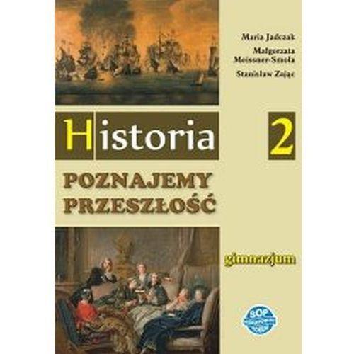 Historia Poznajemy przeszłość GIMN kl.2 podręcznik - Jadczak, Meissner-Smoła, Zając (264 str.)