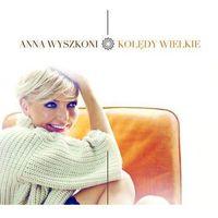 Universal music Anna wyszkoni - kolędy wielkie (0602547650122)