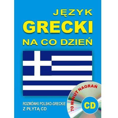 Język grecki na co dzień. Rozmówki polsko-greckie z płytą CD (2016)