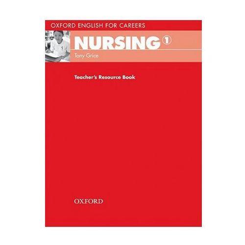 Oxford English for Careers: Nursing 1: Teacher's Resource Book, oprawa miękka