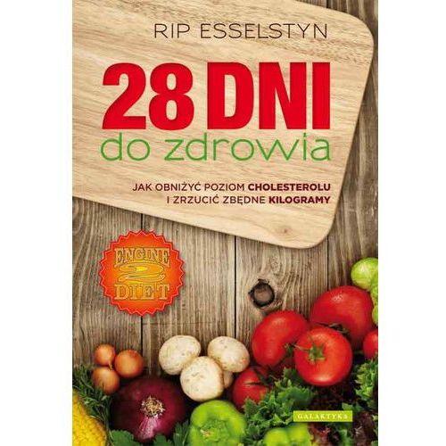 """""""28 dni do zdrowia"""" Rip Esselstyn"""