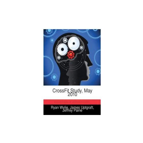 Crossfit Study May 2010 9781288437702
