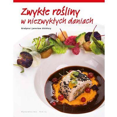 Kuchnia, przepisy kulinarne Grażyna Uścińska,Jarosław Uściński
