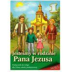 Jesteśmy w rodzinie pana jezusa. klasa 1, szkoła podstawowa. religia. podręcznik marki Praca zbiorowa