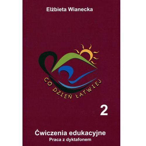 Co dzień łatwiej 2 ćw.edukacyjne Praca z dyktafonem (61 str.)