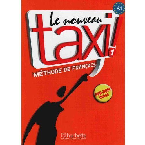 Le Nouveau Taxi 1. Książka ucznia (+ DVD) (144 str.)