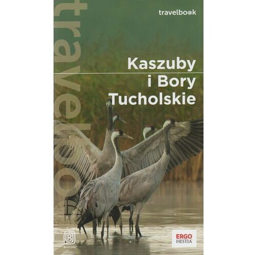 Kaszuby i bory tucholskie travelbook