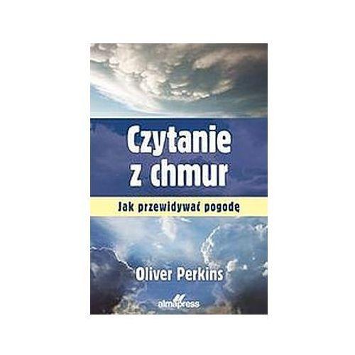 Czytanie z chmur. Jak przewidywać pogodę - Perkins Oliver