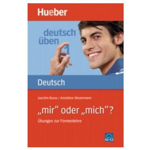 Deutsch uben 1-mir oder mich (112 str.)