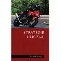 Strategie uliczne. Darmowy odbiór w niemal 100 księgarniach! (160 str.)