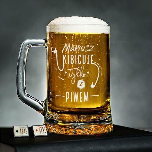 Kibicuje tylko z piwem - personalizowany kufel - kufel do piwa Mygiftdna