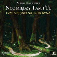 Noc między Tam i Tu - Marta Krajewska (MP3) (9788379951055)