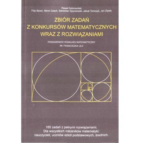 Zbiór zadań z konkursów matematycznych wraz z rozwiązaniami (9788372677365)