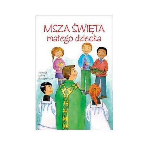 Msza święta małego dziecka (40 str.)