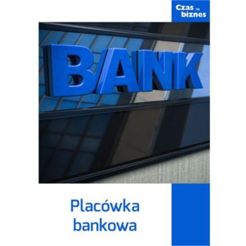 Placówka bankowa (10 str.)