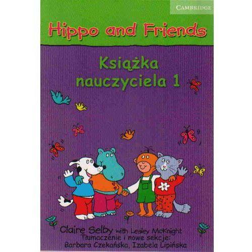 Hippo And Friends 1. Książka Nauczyciela PL