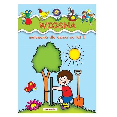 Wiosna Malowanki Dla Dzieci Od Lat 2 (64 str.)