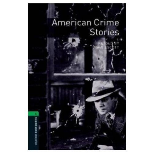 American Crime Stories The Oxford Bookworms Library Stage 6 (2500 Headwords), oprawa miękka
