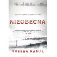 Nieobecna - Sheena Kamal DARMOWA DOSTAWA KIOSK RUCHU (9788327621184)
