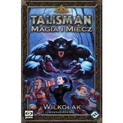 Galakta Gra talisman magia i miecz dodatek wilkołak + druga gra w koszyku 10% taniej!!