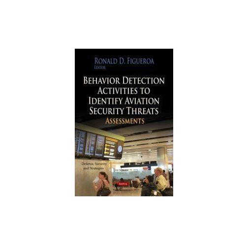 Behavior Detection Activities To Identify Aviation Security Threats