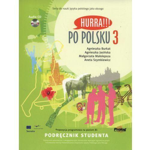 Hurra Po Polsku 3. Podręcznik studenta + CD (171 str.)