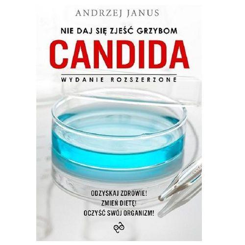 Nie daj się zjeść grzybom Candida (9788364190162)